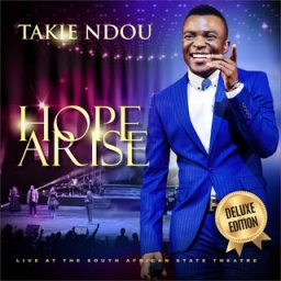Hope Arise (Live at the Pretoria State Theatre) BY Takie Ndou